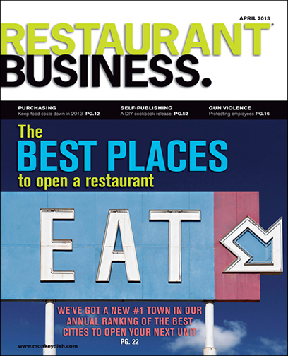 Restaurant Business Magazine April 2013 Issue