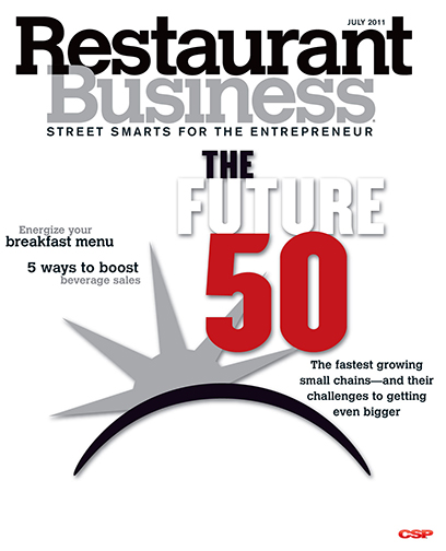 Restaurant Business Magazine July 2011 Issue