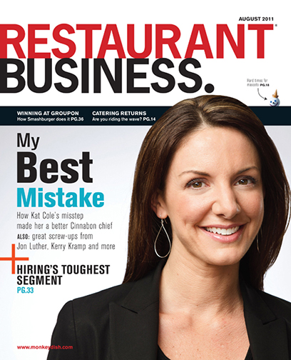 Restaurant Business Magazine August 2011 Issue