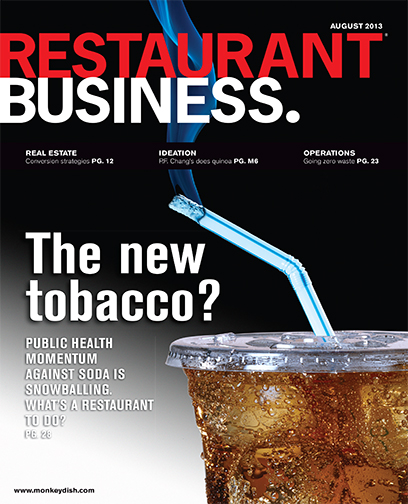 Restaurant Business Magazine August 2013 Issue