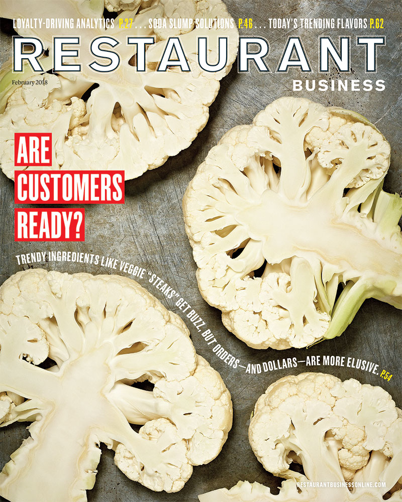 Restaurant Business Magazine February 2018 Issue