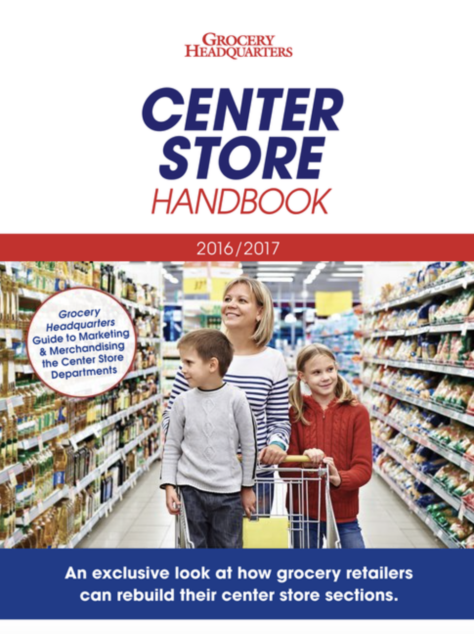 Winsight Grocery Business Magazine Center Store Handbook 2016-17 Issue