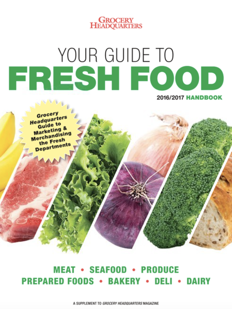 Winsight Grocery Business Magazine Fresh Food Handbook 2016-17 Issue