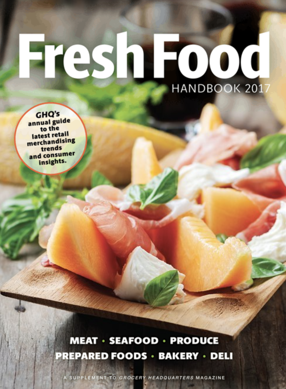 Winsight Grocery Business Magazine Fresh Food Handbook 2017 Issue