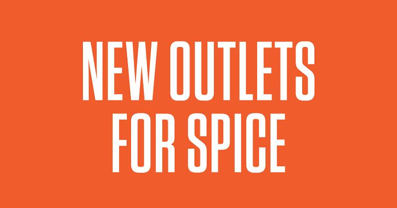 new outlets for spice
