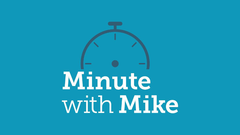 minute with mike