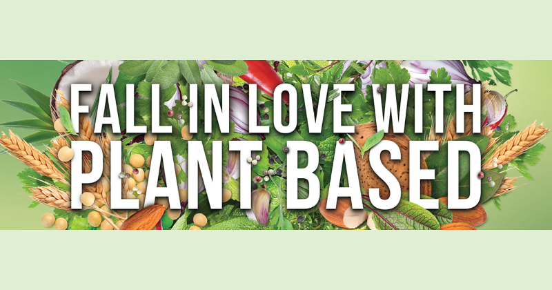 Fall in love with plant based