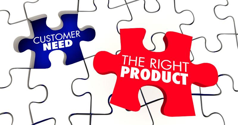 customer need right product
