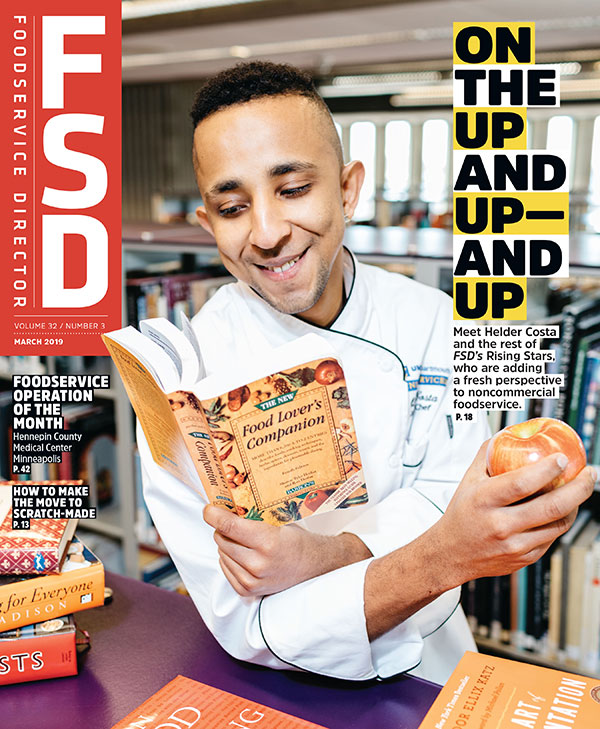 FoodService Director Magazine March 2019 Issue