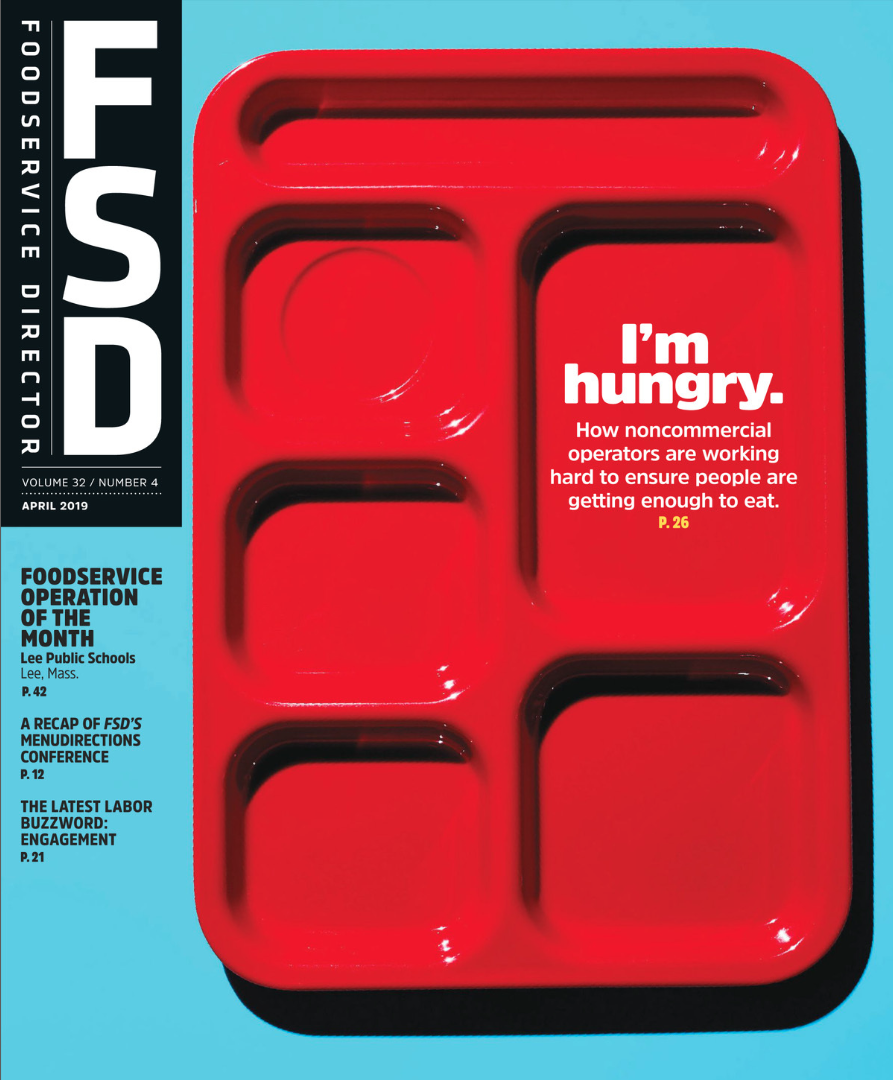 FoodService Director Magazine April 2019 Issue