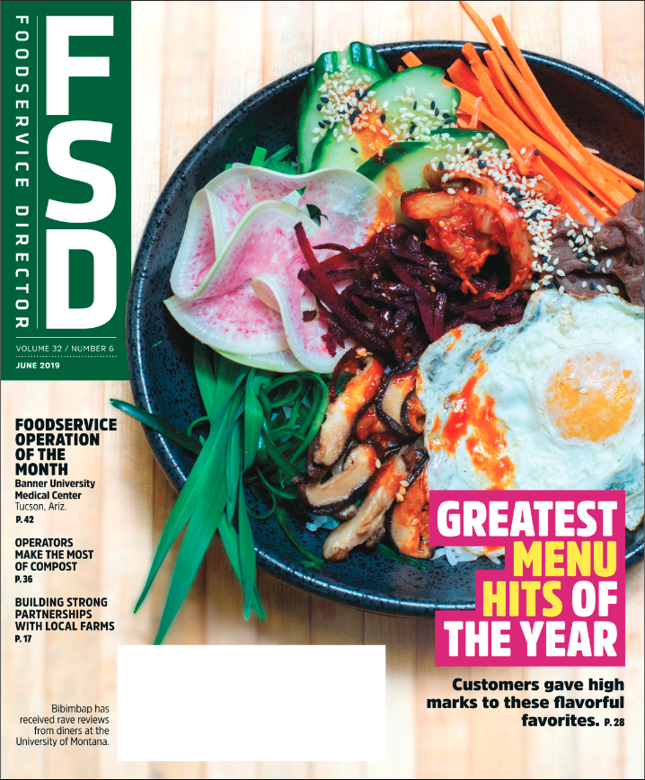 FoodService Director Magazine June 2019 Issue