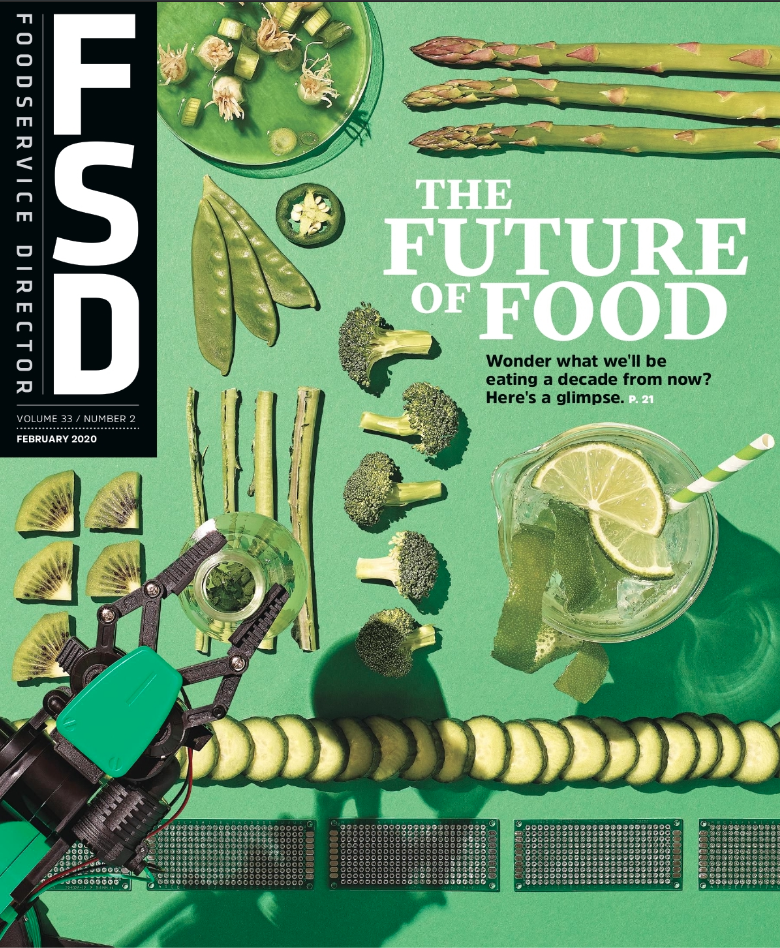FoodService Director Magazine February 2020 Issue