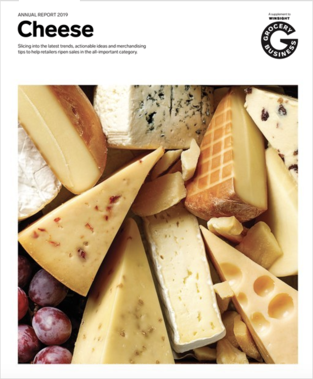 Winsight Grocery Business Magazine 2019 Annual Report: Cheese Issue