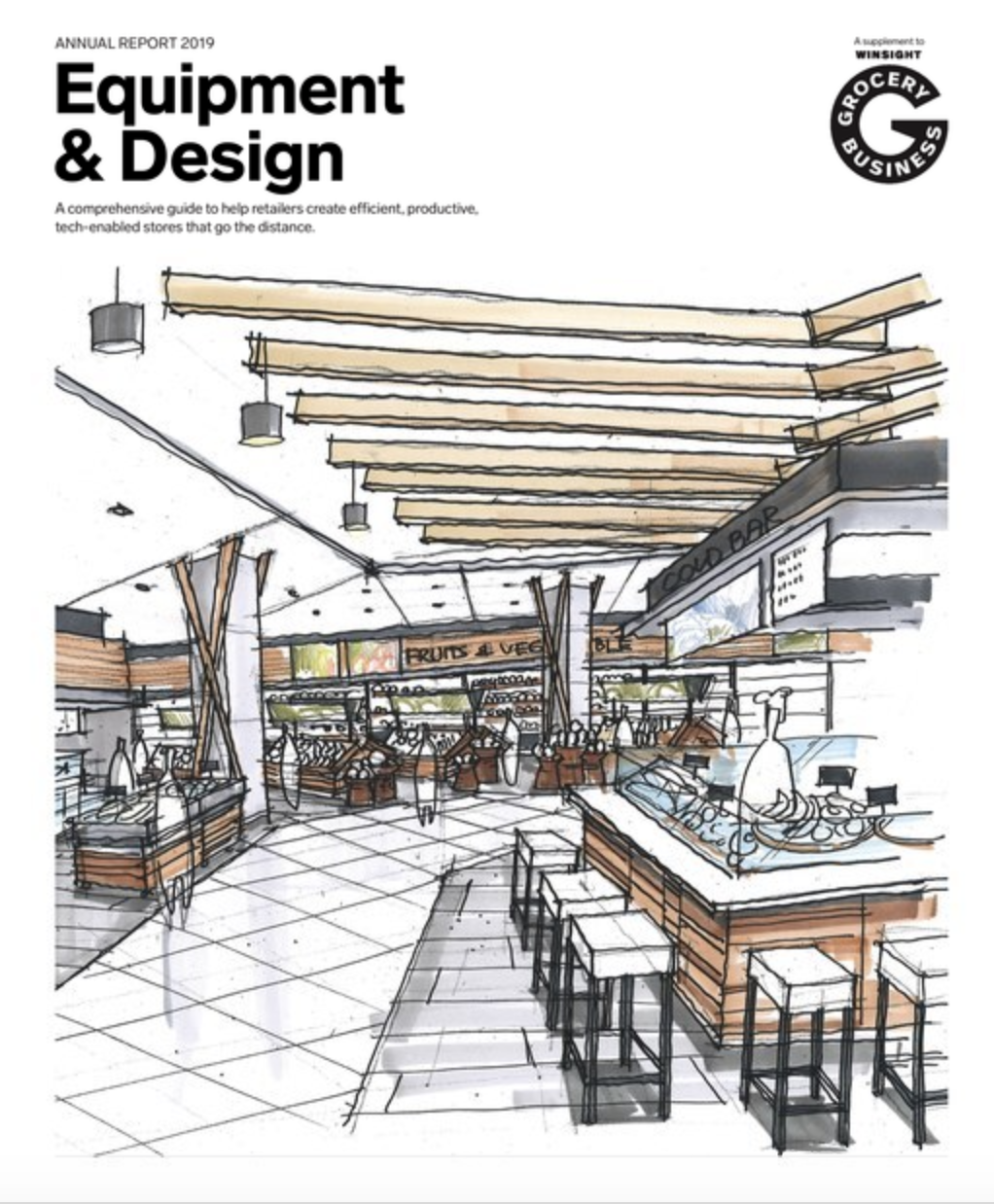 Winsight Grocery Business Magazine 2019 Annual Report: Equipment and Design Issue