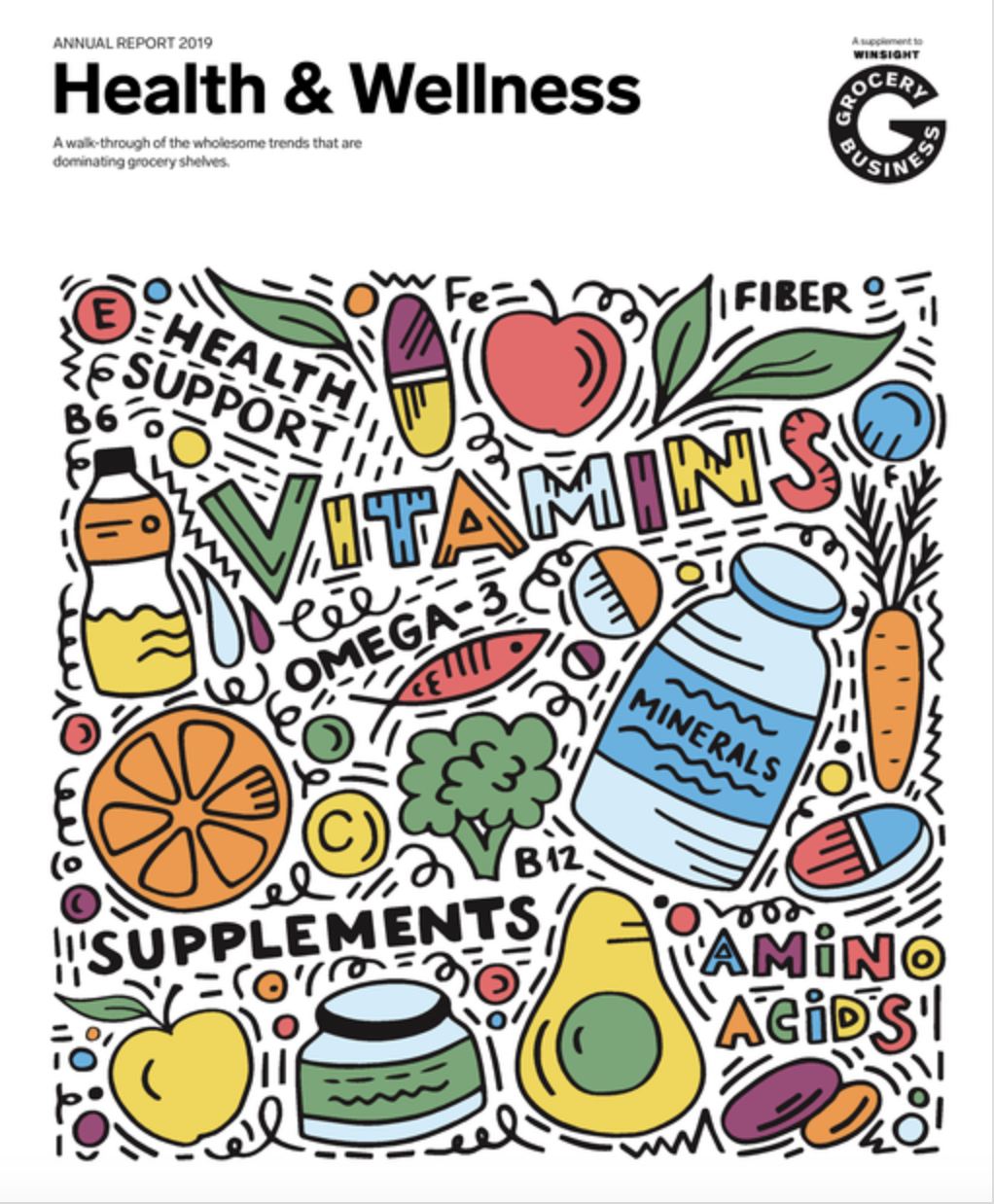Winsight Grocery Business Magazine 2019 Annual Report: Health & Wellness Issue