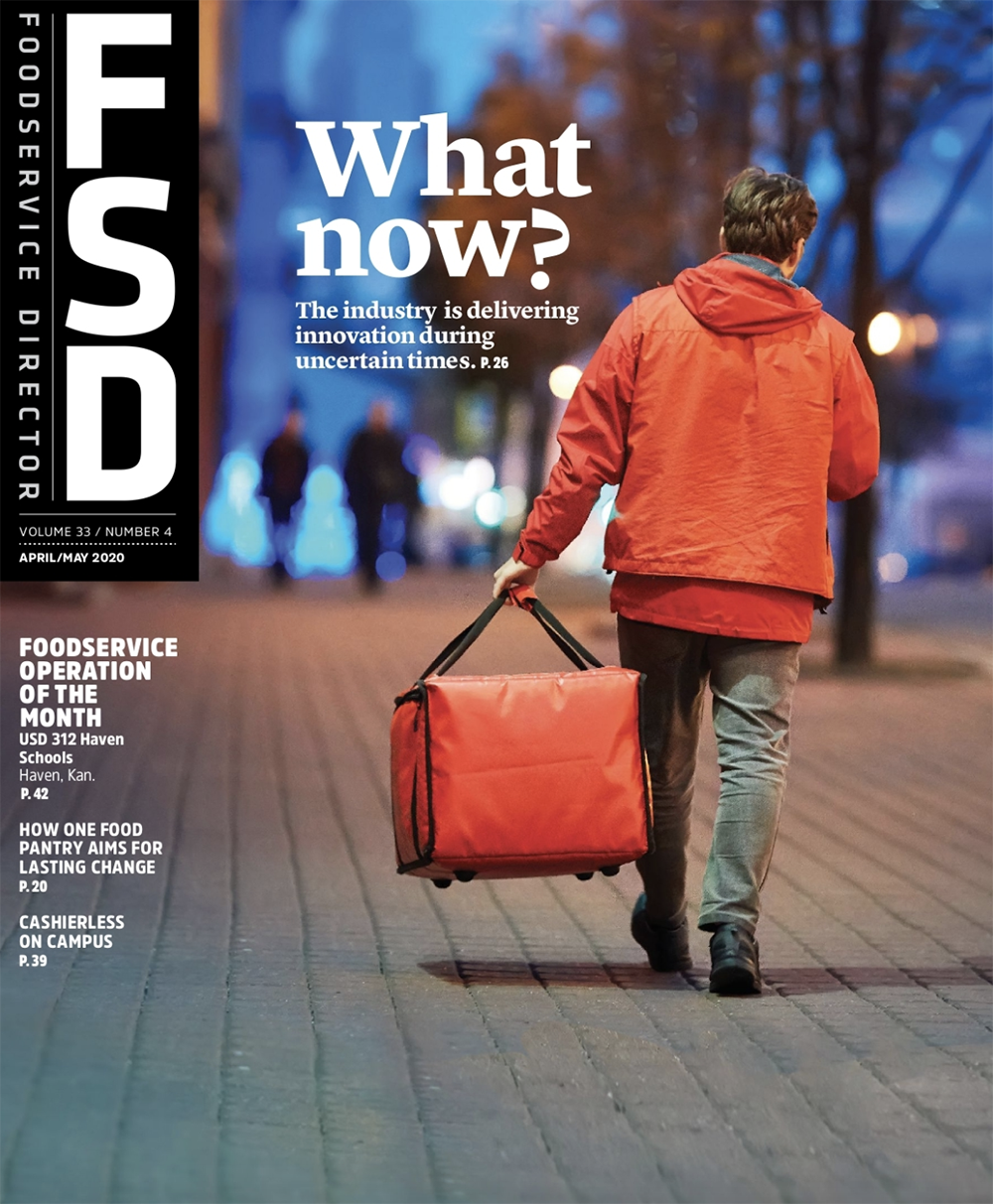FoodService Director Magazine April 2020 Issue