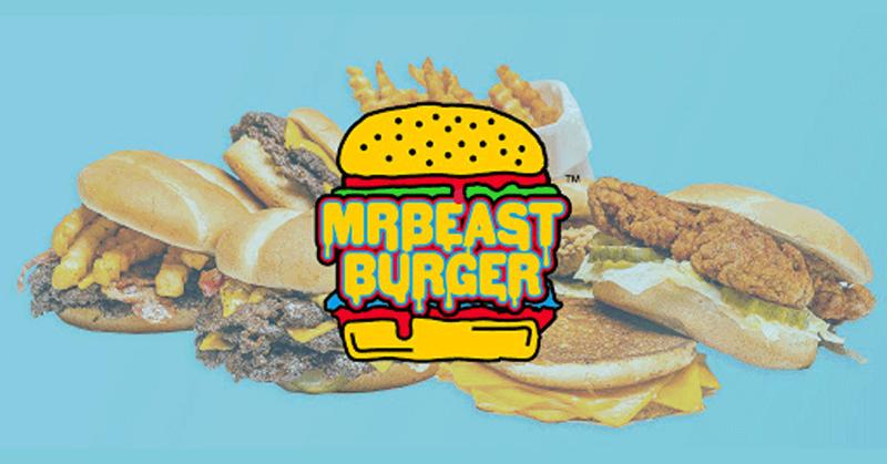 MrBeast Burger food