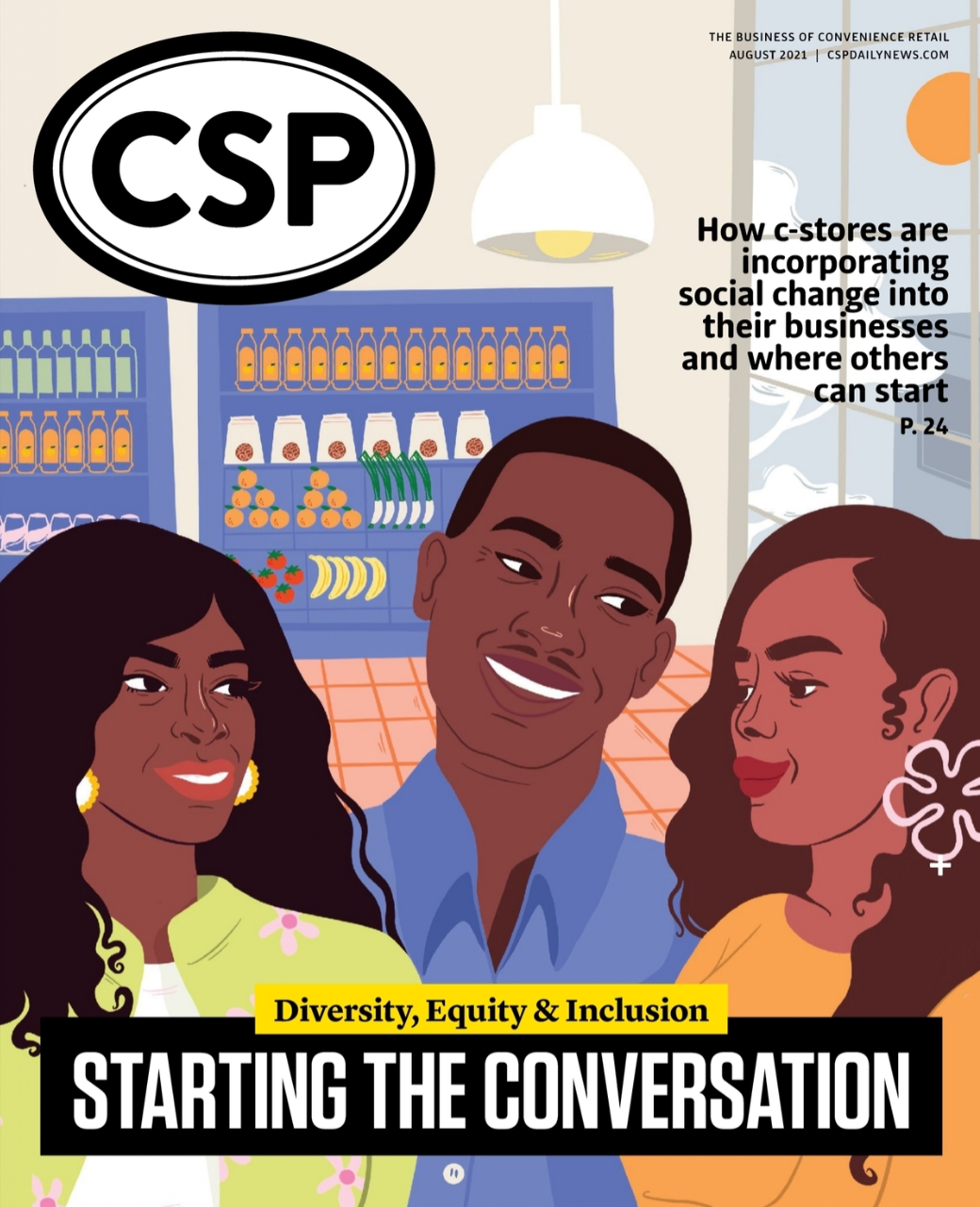 CSP Daily News Magazine Diversity, Equity & Inclusion: Starting the Conversation | August 2021 Issue