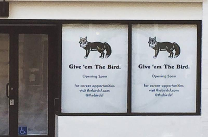 the bird opening soon