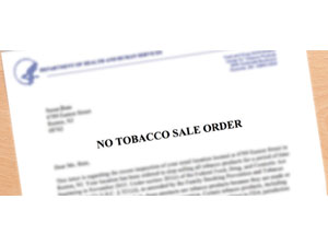 Food & Drug Administration (FDA) No-Tobacco-Sale Order (NTSO)