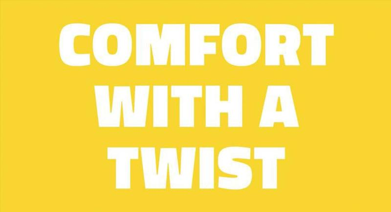 comfort with a twist