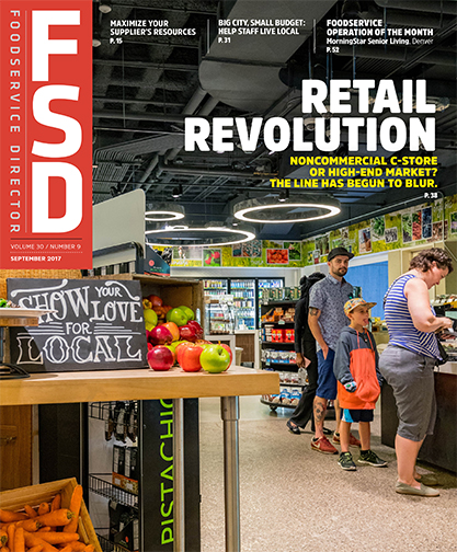 FoodService Director Magazine Foodservice Director | September 2017 Issue