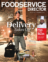 FoodService Director Magazine FoodService Director   November 2013 Issue