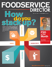 FoodService Director Magazine FoodService Director   December 2013 Issue