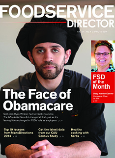 FoodService Director Magazine FoodService Director   April 2014 Issue