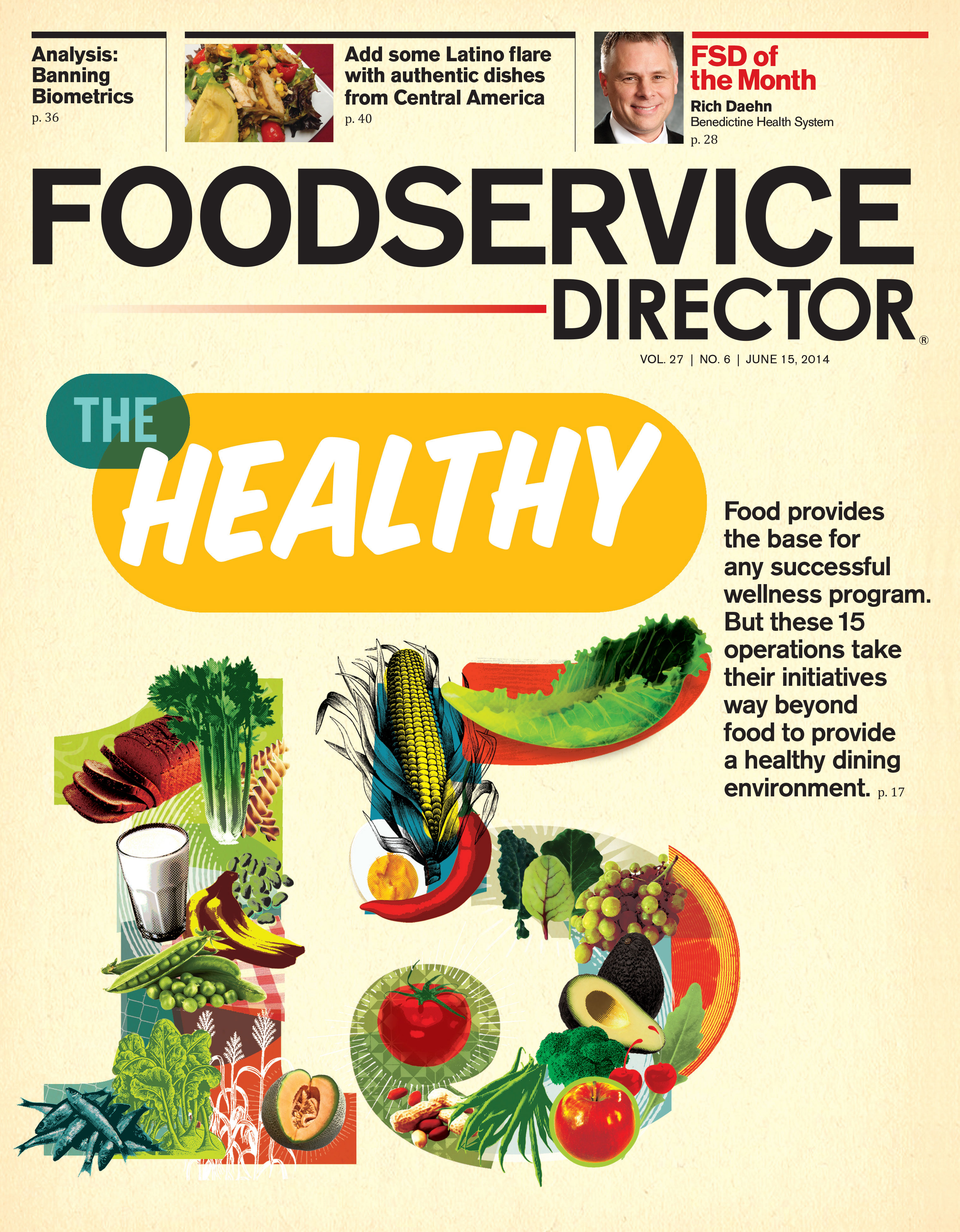 FoodService Director Magazine FoodService Director | June 2014 Issue