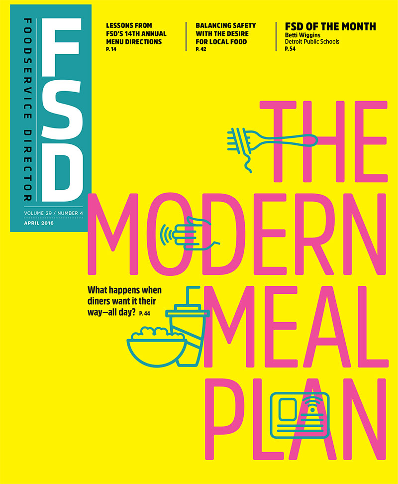 FoodService Director Magazine FoodService Director | April 2016 Issue