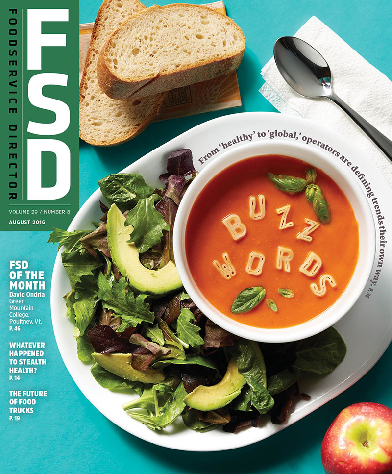 FoodService Director Magazine Foodservice Director | August 2016 Issue