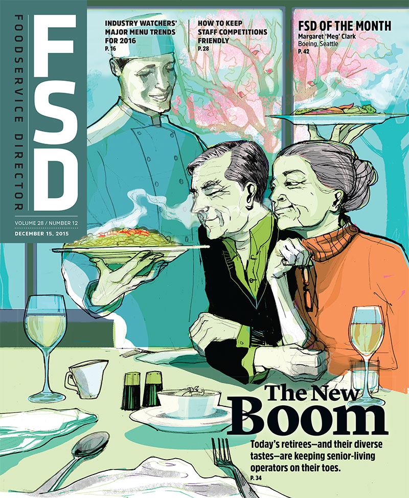 FoodService Director Magazine FoodService Director | December 2015 Issue