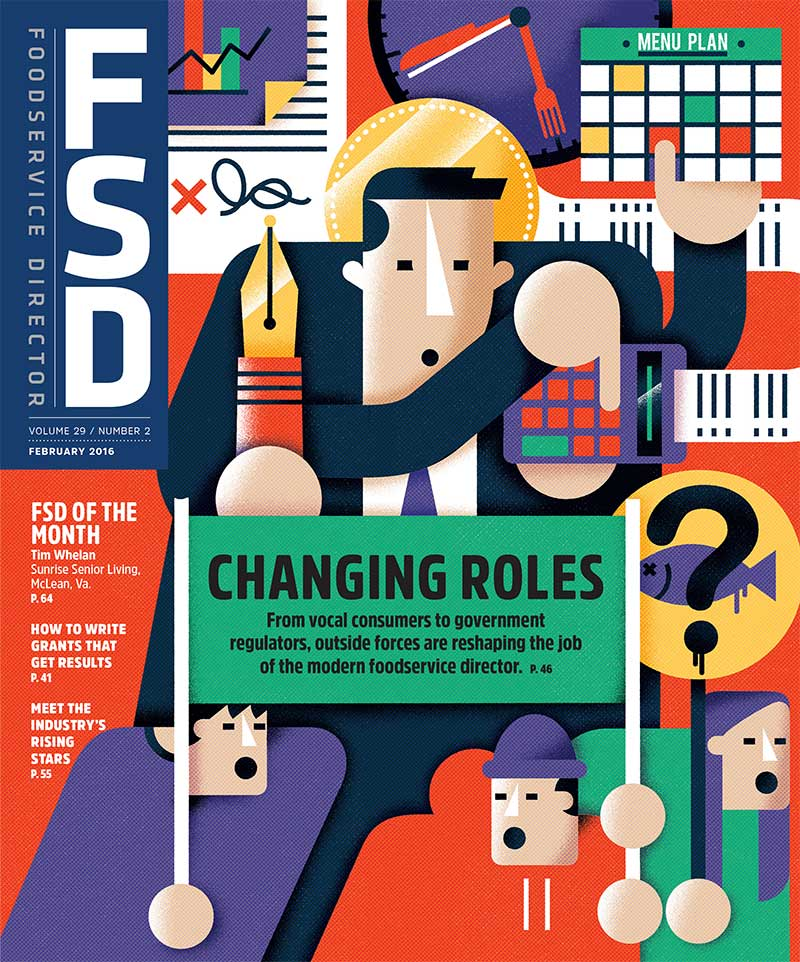 FoodService Director Magazine FoodService Director | February 2016 Issue