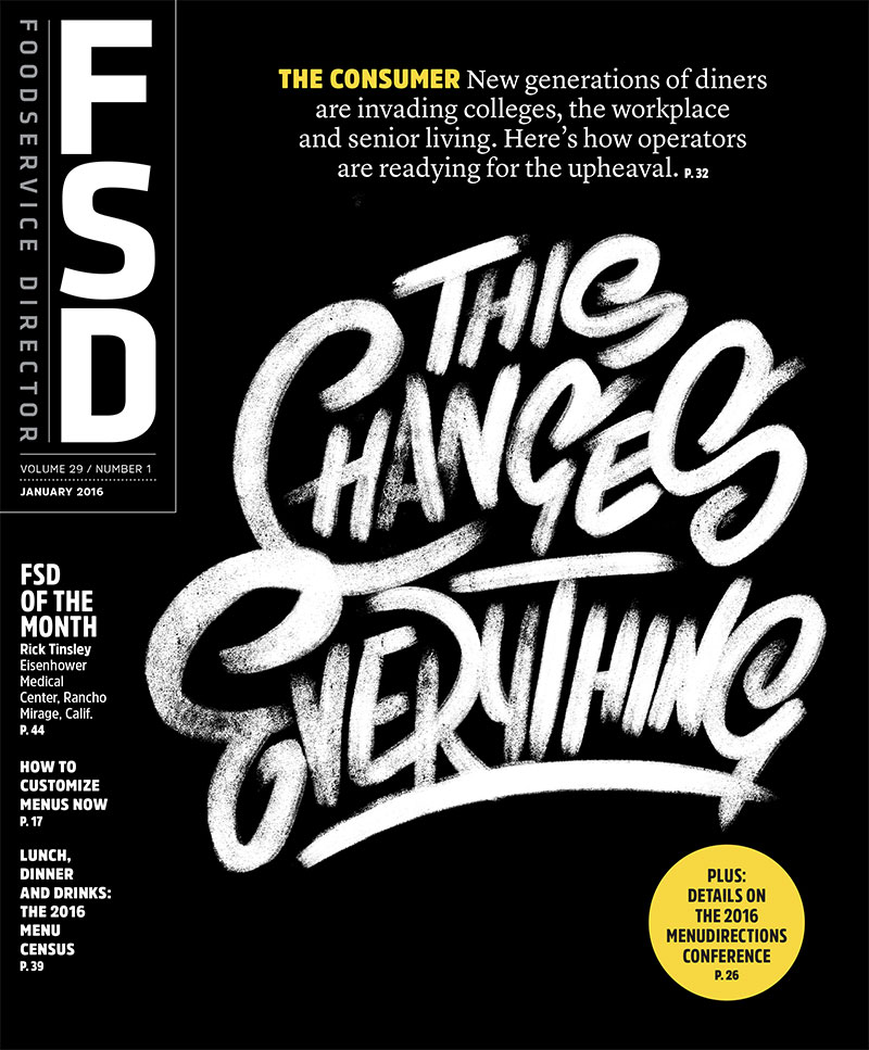 FoodService Director Magazine FoodService Director | January 2016 Issue