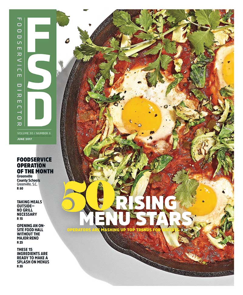 FoodService Director Magazine Foodservice Director | June 2017 Issue