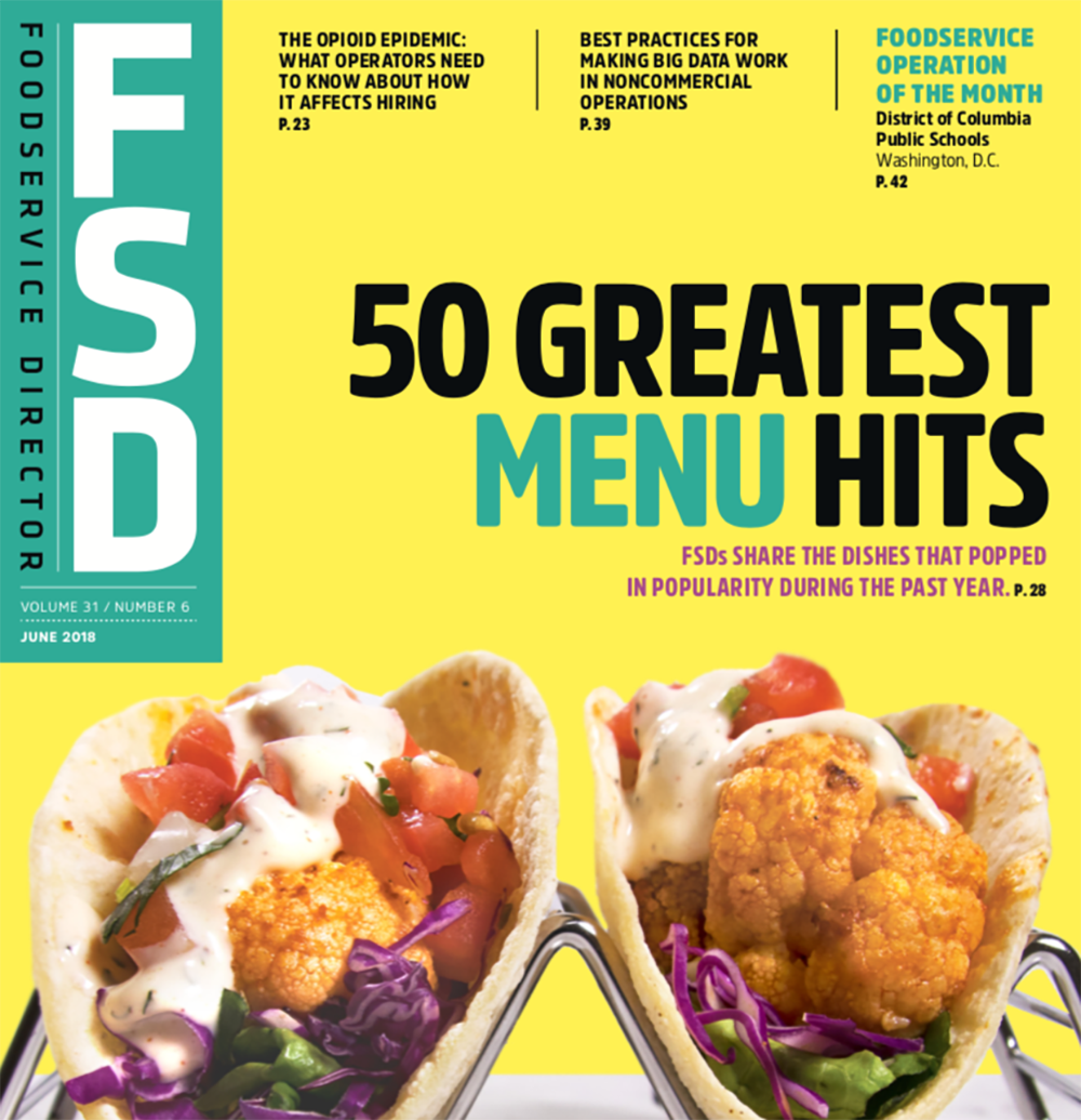 FoodService Director Magazine Foodservice Director | June 2018 Issue