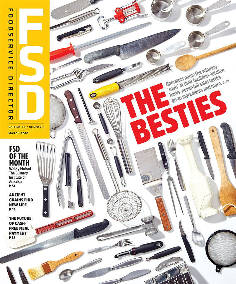 FoodService Director Magazine FoodService Director | March 2016 Issue