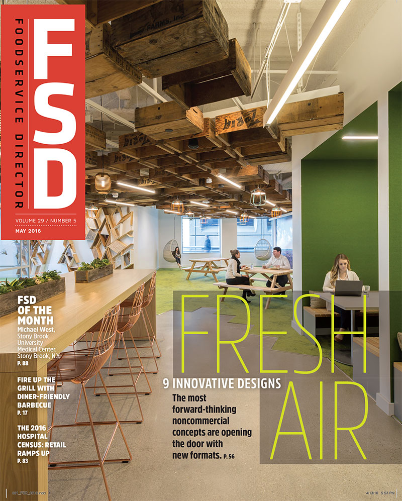 FoodService Director Magazine Foodservice Director | May 2016 Issue