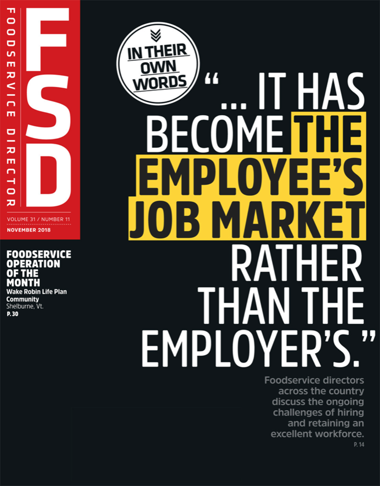 FoodService Director Magazine Foodservice Director | November 2018 Issue