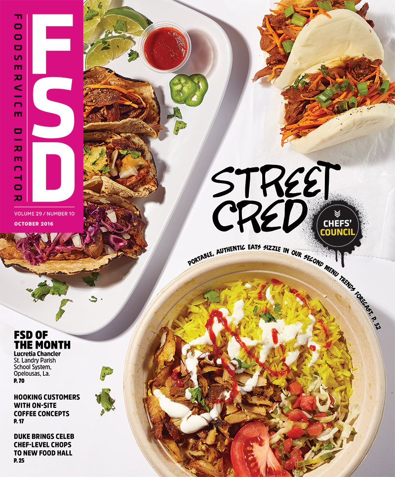 FoodService Director Magazine Foodservice Director | October 2016 Issue