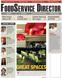 FoodService Director Magazine FoodService Director | April 2013 Issue