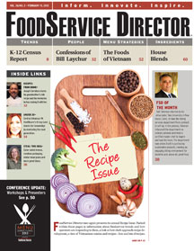 FoodService Director Magazine FoodService Director | February 2013 Issue