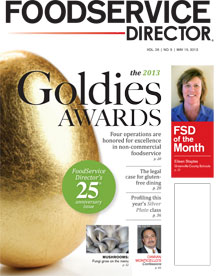 FoodService Director Magazine FoodService Director | May 2013 Issue
