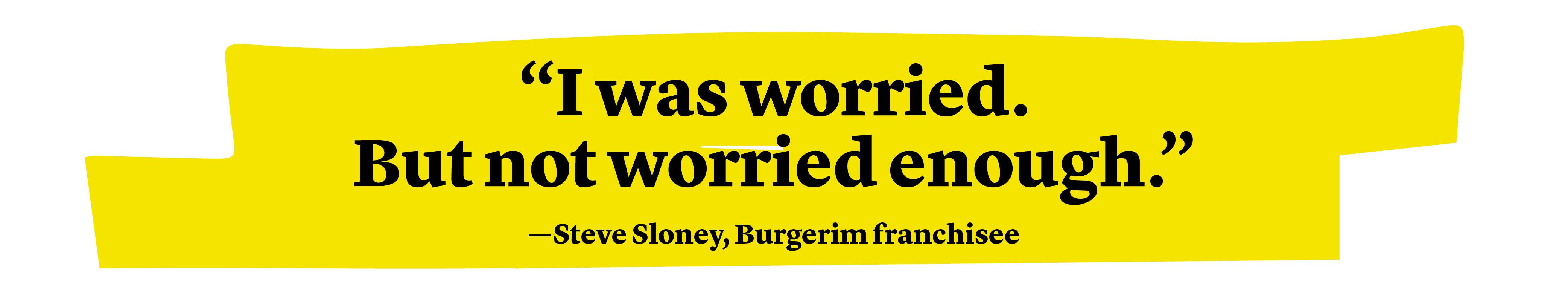 Steve Sloney quote