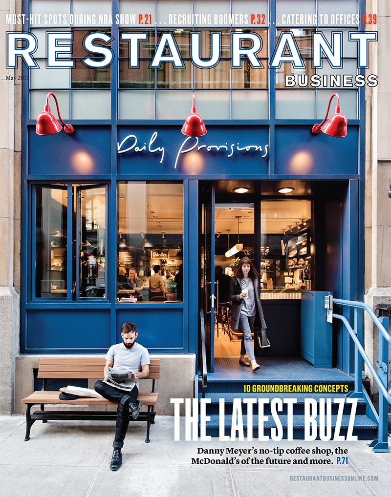 Restaurant Business Magazine May 2017 Issue