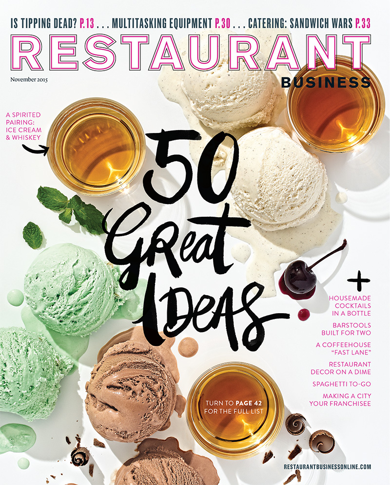 Restaurant Business Magazine November 2015 Issue